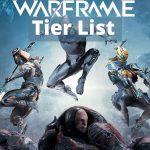 Warframe Tier list 2021