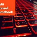 Best Chromebook with Backlit Keyboard Till Date