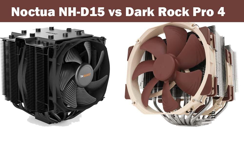 noctua nh-d15 vs dark rock pro 4