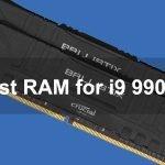Best RAM for i9 9900K in 2021
