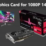 Best GPU for 1080P 144Hz Gaming in 2021