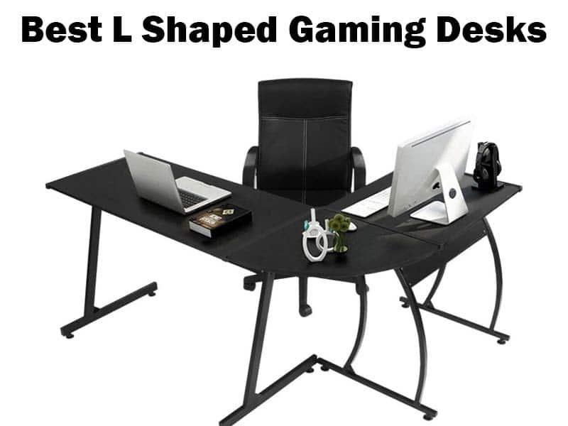 Best L Shaped Gaming Desks