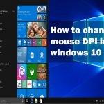 How to Change Mouse sensitivity  (DPI)
