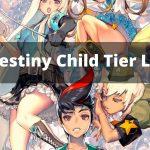 Destiny Child Tier list 2021