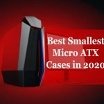 7 Best Smallest Micro-ATX Cases in 2021
