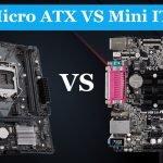 Micro ATX vs Mini ITX - What's the Difference?