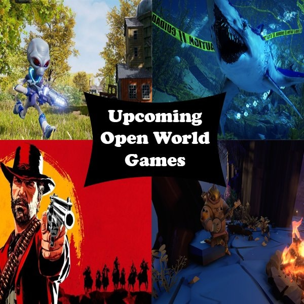 Upcoming Open World Games