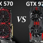 RX 570 vs GTX 970 - An Ultimate Guide to the Best GPU