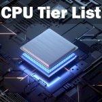 CPU Tier List 2021 - CPU Hierarchy