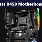 Best B450 Motherboards For AMD Ryzen in 2021