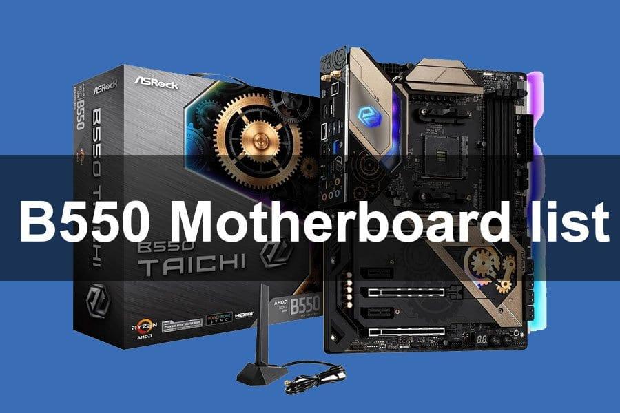 B550 Motherboard list